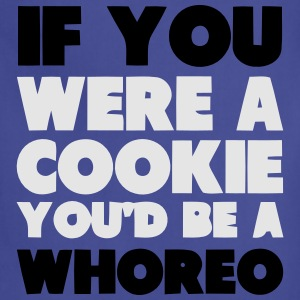 IF YOU WERE A COOKIE YOU'D BE A WHOREO Baby & Toddler Shirts - Adjustable Apron