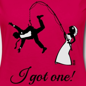 I Got One! (Bride / Bachelorette / Hen Party) Women's T-Shirts - Women's Premium Long Sleeve T-Shirt