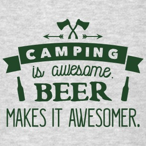 camping is awesome beer makes it awesomer Tank Tops - Men's T-Shirt