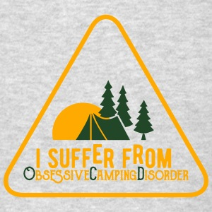 I suffer from obsessive camping disorder Tank Tops - Men's T-Shirt
