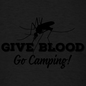 Camping: give blood go camping Tank Tops - Men's T-Shirt