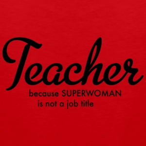 teacher Women's T-Shirts - Men's Premium Tank