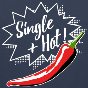 Single and hot white Women's T-Shirts - Men's Premium Tank