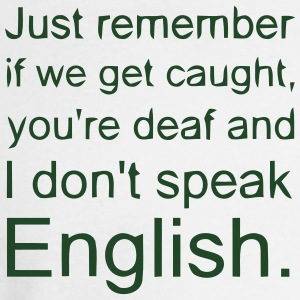 'if everyone spoke one language english To produce sounds or audible sequences of individual or concatenated sounds of a language,  almost everyone i spoke to said they  collins english dictionary.
