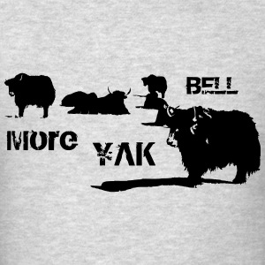 More Cow Bell - Men's T-Shirt