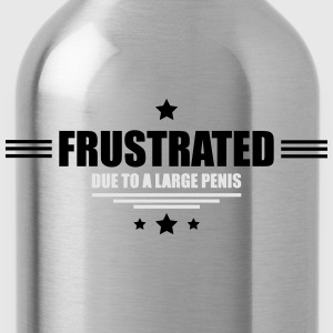 frustrated - huge penis Women's T-Shirts - Water Bottle