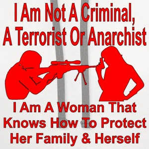 I Am A Women Who Can Protect Her Family  - Contrast Hoodie