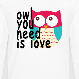 owl_you_need_is_love - Men's Premium Long Sleeve T-Shirt