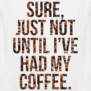 Not Before My Coffee Women's T-Shirts - Men's Premium Tank