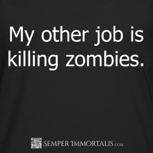 Kid's My other job is killing zombies shirt - Men's Premium Long Sleeve T-Shirt
