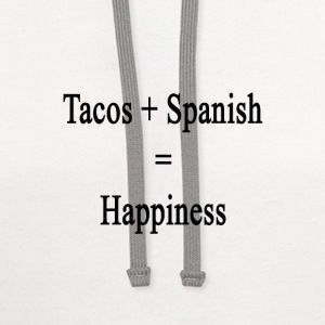 tacos_plus_spanish_equals_happiness T-Shirts - Contrast Hoodie
