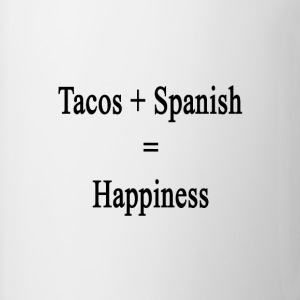tacos_plus_spanish_equals_happiness T-Shirts - Coffee/Tea Mug