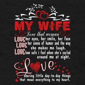 Love my wife - Men's T-Shirt