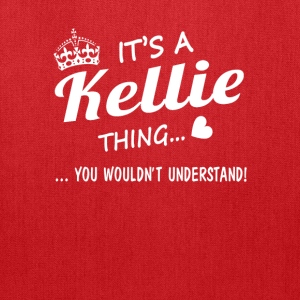 It's a Kellie thing - Tote Bag