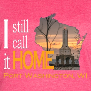 I still call it home Port Washington Wisconsin - Women's Vintage Sport T-Shirt
