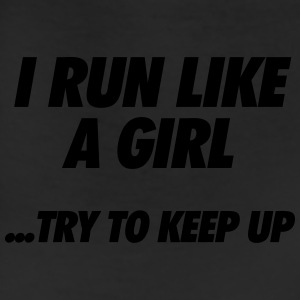 Run Like A Girl Women's T-Shirts - Leggings