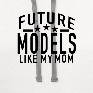 future_a_models_like_my_mom - Contrast Hoodie
