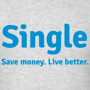 Single life Long Sleeve Shirts - Men's T-Shirt