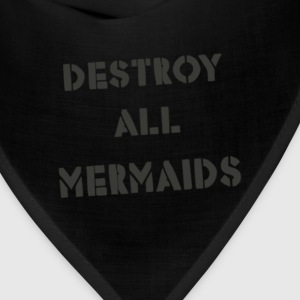 Destroy All Mermaids Girls - Bandana