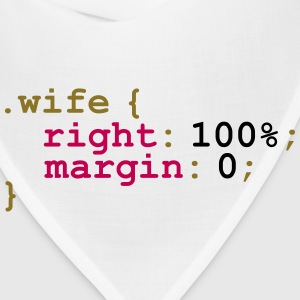 My Wife is Right T-Shirts - Bandana