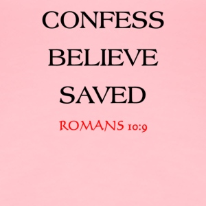 CONFESS BELIEVE SAVED (CBS) - Women's Premium T-Shirt
