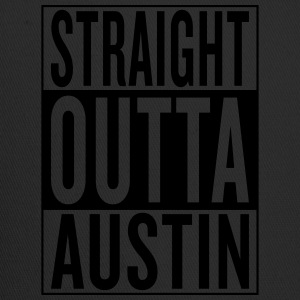 straight outta Austin Women's T-Shirts - Trucker Cap