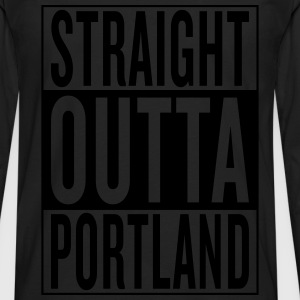 straight outta Portland T-Shirts - Men's Premium Long Sleeve T-Shirt