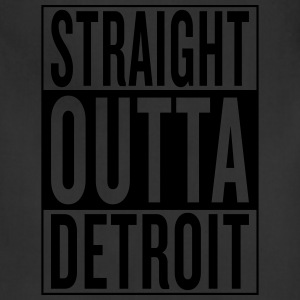 straight outta Detroit T-Shirts - Adjustable Apron