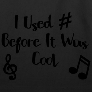 I Used # Before It Was Cool T-Shirts - Eco-Friendly Cotton Tote