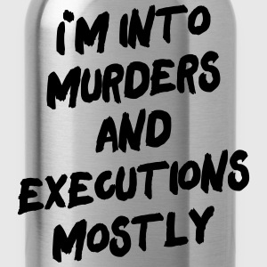 Murders and Executions T-Shirts - Water Bottle