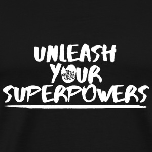 Unleash your Superpowers - Longer Length Fitted Ta - Men's Premium T-Shirt