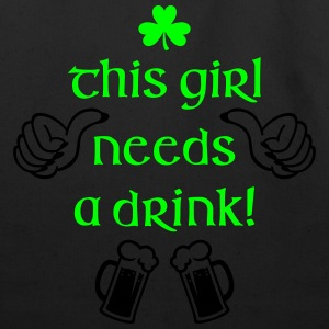 This Girl Needs a Drink Women's T-Shirts - Eco-Friendly Cotton Tote