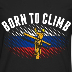 Born To Climb Russian Lineman - Men's Premium Long Sleeve T-Shirt