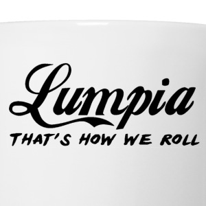 Lumpia that's how we roll - Filipino Pride Shirt - Coffee/Tea Mug