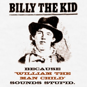 Funny Billy the Kid Wanted Poster Mugs & Drinkware - Men's T-Shirt
