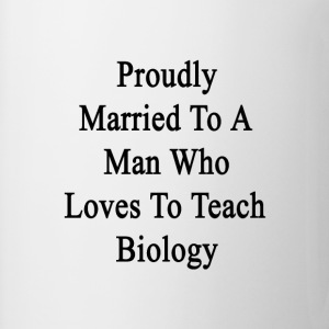 proudly_married_to_a_man_who_loves_to_te Women's T-Shirts - Coffee/Tea Mug
