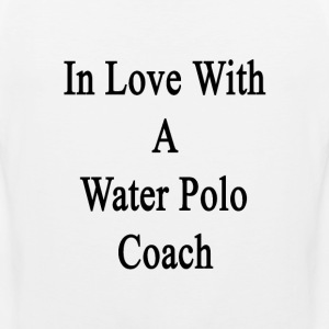 in_love_with_a_water_polo_coach T-Shirts - Men's Premium Tank