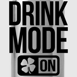 DRINK MODE ON IRISH  - Water Bottle