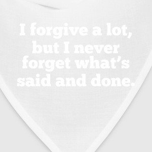 Forgive But Never Forget Women's T-Shirts - Bandana