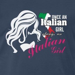 Italians Always an Italian girl T-shirt Tank Tops - Men's Premium T-Shirt