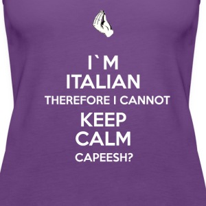 Italians I'm Italian I can't keep calm T-shirt Women's T-Shirts - Women's Premium Tank Top