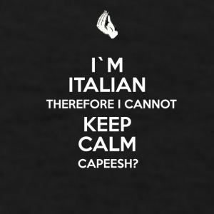 Italians I'm Italian I can't keep calm T-shirt Mugs & Drinkware - Men's T-Shirt