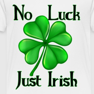 Kid's T-Shirt   No Luck Just Irish  - Toddler Premium T-Shirt