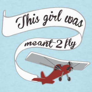 Girl Meant 2 Fly Banner Baby Bodysuits - Men's T-Shirt