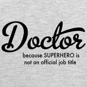 doctor T-Shirts - Men's Premium Tank