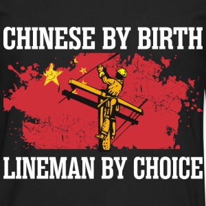 Chinese By Birth Lineman By Choice - Men's Premium Long Sleeve T-Shirt