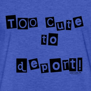Too CUTE to Deport! Sweatshirts - Fitted Cotton/Poly T-Shirt by Next Level