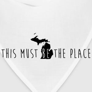 Michigan This Must Be The Place T-Shirts - Bandana