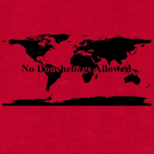 No Douchebags Allowed World Mugs & Drinkware - Men's T-Shirt by American Apparel