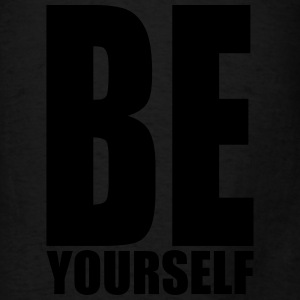 Be yourself Bags & backpacks - Men's T-Shirt